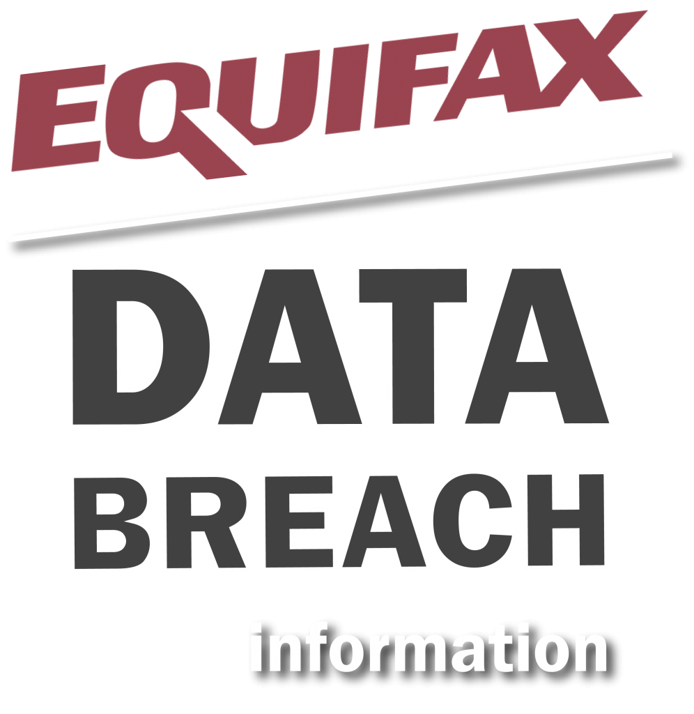 "graphic of text ""equifax data breach information"""