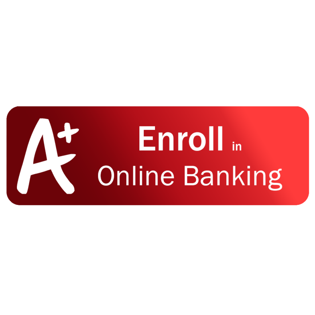 A+ icon - Enroll in Online Banking