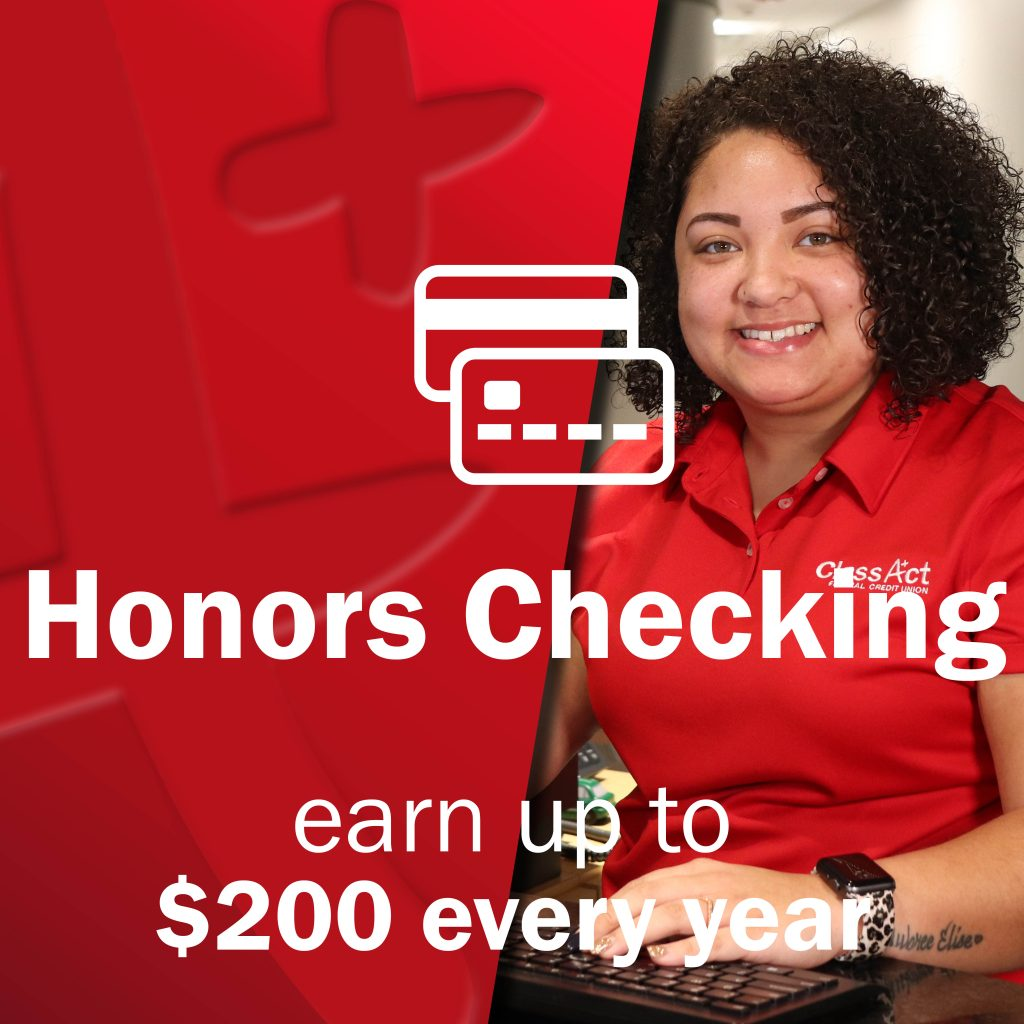 Young woman Class Act employee smiling with card icon - Honors Checking - earn up to $200 every year